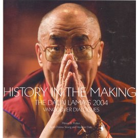 Institute of Asian Research History in the Making: The Dalai Lama's Voncouver Dialogues, by Pitman B. Potter