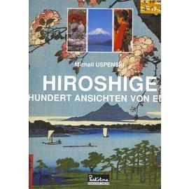 Parkstone Verlag Hiroshige: Hundert Ansichten von Edo, von Michail Uspenski