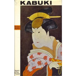 Safari Verlag Berlin Kabuki - Japanisches Theater, von Shutaro Miyake