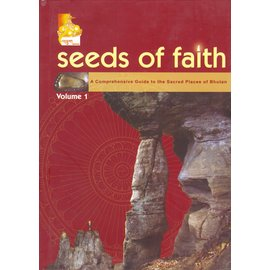 KTM Seeds of Faith: A Comprehensive Guide to the Sacred Places of Bhutan, Vol 1, byJigmi Y. Thinley