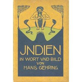 Verlag von Otto Spamer Berlin Indien in Wort und Bild, 2 Bände, von Hans Gehring