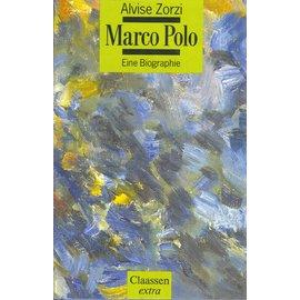Claassen extra Marco Polo: Eine Biographie, von Alvise Zorzi