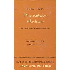 Carl Schünemann Verlag Bremen Venezianischer Abenteurer: Zeit, Leben und Bericht des Marco Polo, von Henry S. Hart