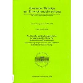 Tropeninstitut Giessen Traditionelle Landnutzungssysteme im Oberen Ankhu Khola Tal (Ganesh Himal / Zentralnepal, von Friedrich Schäble