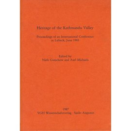 VGH Wissenschaftsverlag St. Augustin Heritage of the Kathmandu Valley: Proceedings of an International Conference in Lübeck, June 1985, ed. by, Niels Gutschow and Axel Michaels