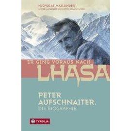 Tyrolia Er ging voraus nach Lhasa, von Nicholas Mailänder