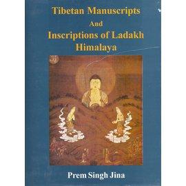 Sri Satguru Publications Tibetan Manuscripts and Inscriptions of Ladakh Himalaya, by Prem Singh Jina