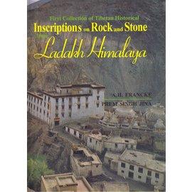 Sri Satguru Publications Inscriptions on Rock and Stone Ladah Himalaya, by A.H. Francke, Prem Singh Jina