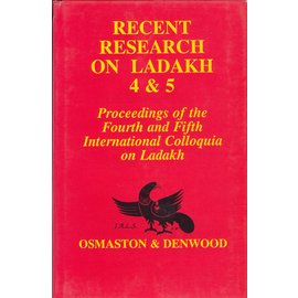 Motilal Banarsidas Publishers Recent Research on Ladakh 4&5: Proceedings of the 4th and 5th International Colloquia on Ladakh, by Henry Osmaston and Philip Denwood