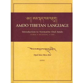 AHP Amdo Tibetan Language: Introduction to Normative Oral Amdo, by  Dpal ldan bkra shis