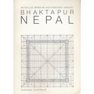 Dissertation Bhaktapur, Nepal: Aktuelles Bauen im Historischen Kontext, von Giovanni Scheibler