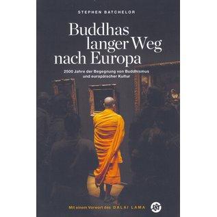 Verlag Mittlerer Weg Buddhas langer Weg mach Europa, von Stephen Batchelor