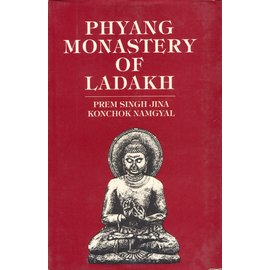 Indus Publishing Company New Delhi Phyang Monastery of Ladakh, by Prem Singh Jina and Konchok Namgyal