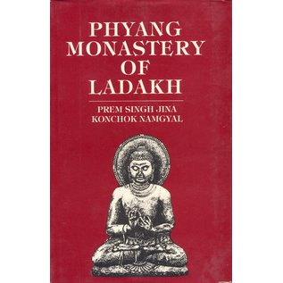Indus Publishing Company New Delhi Phyang Monastery of Ladakh, by Prem Singh Jina and Konchok Namgyal
