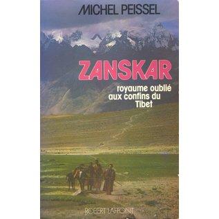 Robert Laffont Zanskar, royaume oublié aux confins du Tibet, par Michel Peissel