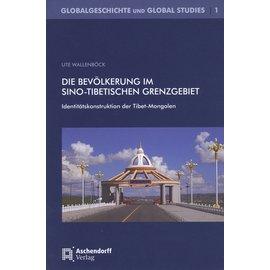Aschendorff Verlag Die Bevölkerung im Sino-tibetischen Grenzgebiet, von Ute Wallenböck