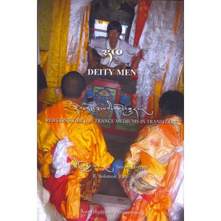 AHP Deity Men: Rebgong Tibetan Trance Mediums in Transition, by Snying bo rgyal, R. Solomon Rino