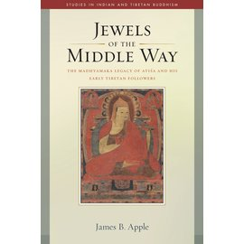 Wisdom Publications Jewels of the Middle Way, by James B. Apple