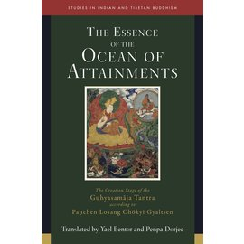Wisdom Publications The Essence of the Ocean of Attainments, by Yael Bentor and Penpa Dorjee