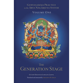 Snow Lion Publications Guhyasamaja Practice in the Arya Nagarjuna System, Volume One, by Artemus B. Engle