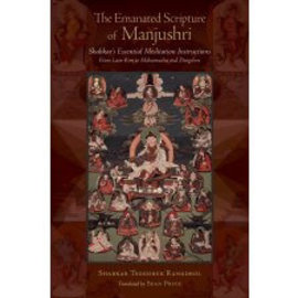 Snow Lion Publications The Emanated Scripture of Manjushri, by Shabkar, Sean Price