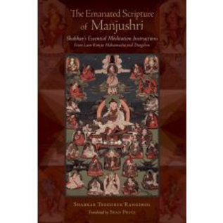 Snow Lion Publications The Emanated Scripture of Manjushri, Shabkar's Essential Meditation Instructions,by Shabkar, Sean Price