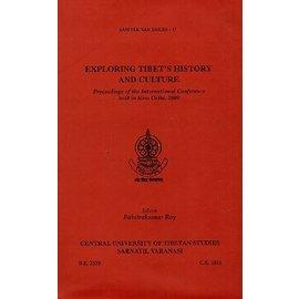 Central University of Tibetan Studies, Sarnath, Varanasi Exploring Tibet's History and Culture, by Pabitrakumar Roy