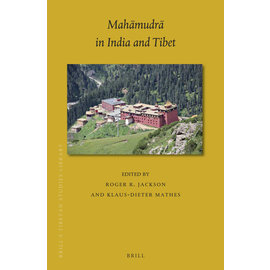 Brill Mahamudra in India and Tibet, by Roger R. Jackson and Klaus-Dieter Mathes