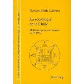 Peter Lang La sociologie de la Chine, de Georges-Marie Schmutz