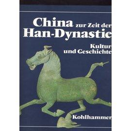 Verlag W. Kohlhammer China zur Zeit der Han-Dynastie, von Michele Pirazzoli-t'Serstevens