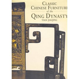 Philip Wilson Publishers Classic chinese Furniture of the Qing Dynasty, by Tian Jiaqing