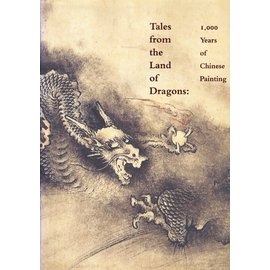 Museum of Fine Arts Boston Tales from the Land of Dragons: 1000 Years of Chinese Painting, by Wu Tung