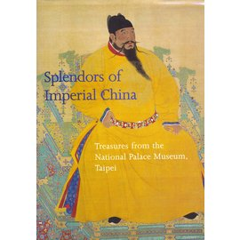 Zweitausendeins Verlag Splendors of Imperial China: Treasures from the National Palace Museum Taipei, by Maxwell K Hearn