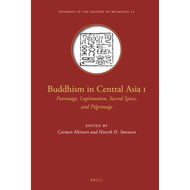 Brill Buddhism in Central Asia I, by Carmen Meinert and Henrik Sorensen