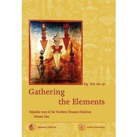Wandel Verlag Gathering the Elements, by Rig-'dzin rdo-rje (Martin J. Boord)