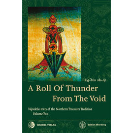 Wandel Verlag A Roll of Thunder from the Void, by Rig-'dzin rdo-rje (Martin J. Boord)
