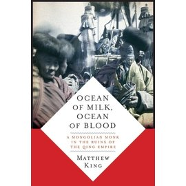 Columbia University Press Ocean of Milk, Ocean of Blood, by Matthew King