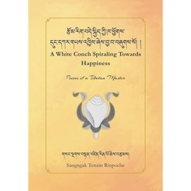 Vajra Publications A White Conch Spiraling Towards Happiness, by Sangngak Tenzin Rinpoche