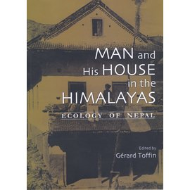 Vajra Publications Man and his House in the Himalayas, Ecology of Nepal, by Gerard Toffin