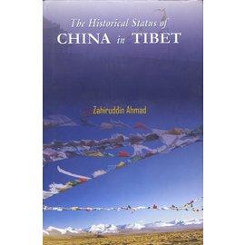 Aditia Prakashan The Historical Status of China in Tibet, by Zahiruddin Ahmad