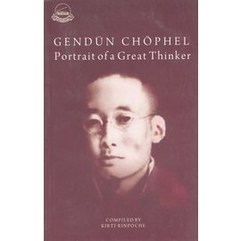 Library of Tibetan Works and Archives Gedün Chöphel: Potrait of a Great Thinker, by Kirti Rinpoche
