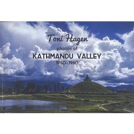 Nepal Heritage Society Toni Hagen: Photos of Kathmandu Valley, by Katrin Hagen and Poonam Rajya Laxmi Rana