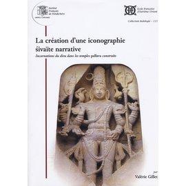 French Institute Pondicherry La Création d' une Iconographie Sivaite narrative, par Valérie Gillet