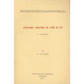 Institut Francais d' Indologie Pondicherry Sanctuaires Rupestres de l' Inde du Sud, par P.Z. Pattabiramin