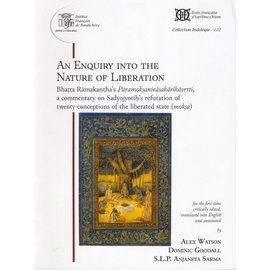 French Institute Pondicherry An Enquiry into the Nature of Liberation, by Alex Watson, Dominic Goodall, S.L.P. Anjaneya Sarma