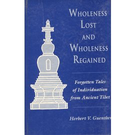 Sri Satguru Publications Wholeness Lost and Wholeness Regained, by Herbert V. Guenther