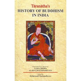 Motilal Banarsidas Publishers Taranatha's History of Buddhism in India, by Debiprasad Chattopadhyaya