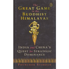 Vintage The Great Game in the Buddhist Himalayas, by Phunchok Stobdan