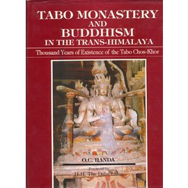 Indus Publishing Company New Delhi Tabo Monastery and Buddhism in the Trans-Himalaya, by O.C. Handa
