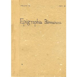 Superintendent Government Printing, Rangoon Epigraphia Birmanica vol 2, part 2, by Charles Duroiselle